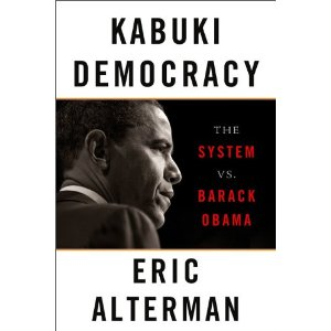 Book Excerpt: kabuki democracy by Eric Alterman
