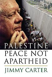 Book Summary: Palestine, Peace not Apartheid by Jimmy Carter